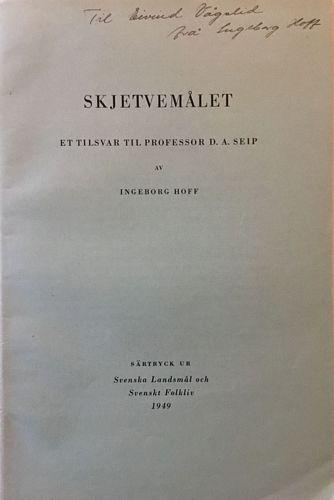 Skjetvemålet. Et tilsvar til professor D. A. Seip