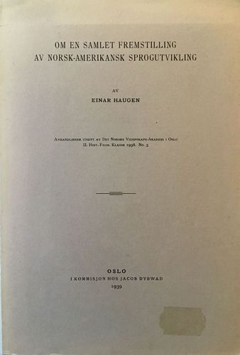 Om en samlet fremstilling av norsk-amerikansk sprogutvikling