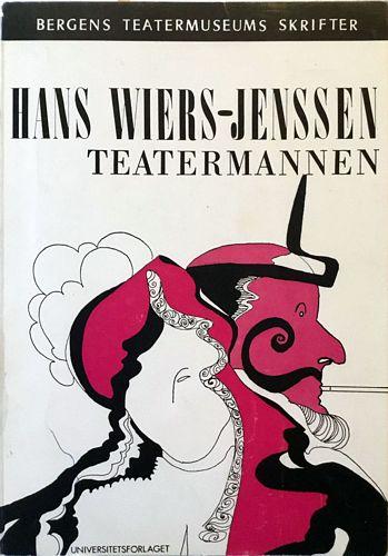Hans Wiers-Jenssen. Teatermannen