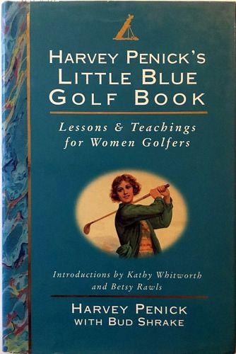 Little Blue Golf Book. Lessons & Teachings for Women Golfers