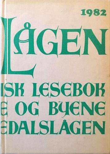 Langs Lågen. Lokalhistorisk lesebok for bygdene og byene langs Numedalslågen. Nr. 1 - 4. 1982 4. årgang