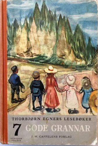 Sjuende bok. Gode grannar. For første halvdelen av femte skuleåret. Hovudemne: Vers og prosa. Frå andre land