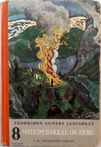 Åttande bok. Mellom bakkar og berg. For andre halvdelen av femte skuleåret. Hovudemne: Vestlandet