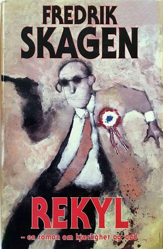 Rekyl - en roman om kjærlighet og død. 2. oppl