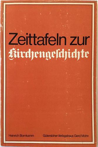 Zeittafeln zur Kirchengeschichte. 3. veränderte Aufl