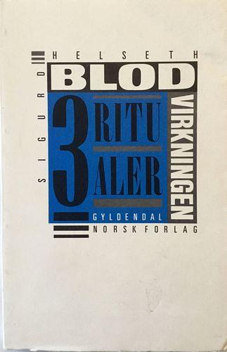 Blodvirkningen (Tre ritualer)