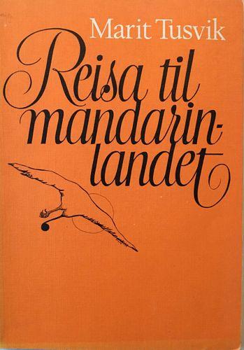 Reisa til mandarinlandet. Ill. av forf