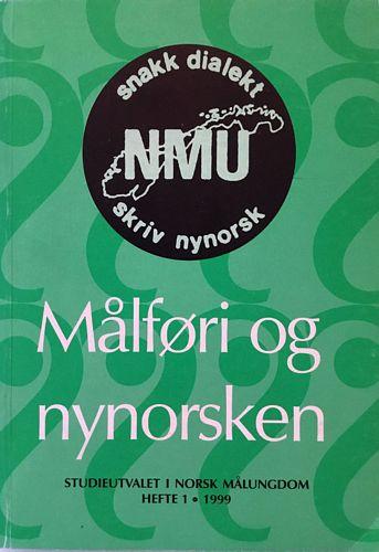 Målføri og nynorsken. Hefte 1 - 1999