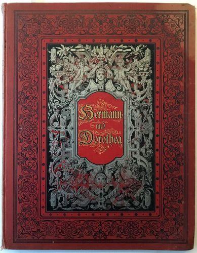 Hermann und Dorothea mit acht Bildern von Arthur Freiherr von Ramberg Neue Ausgabe