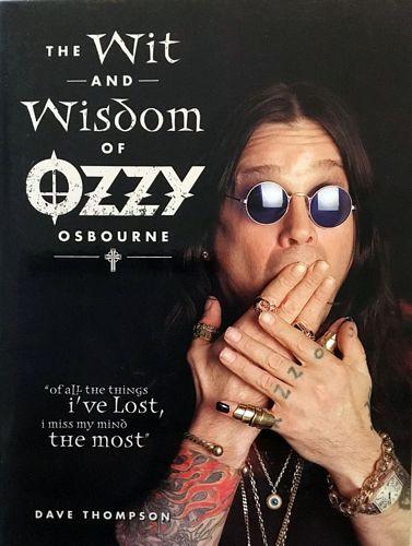 The Wit and Wisdom of Ozzy Osbourne