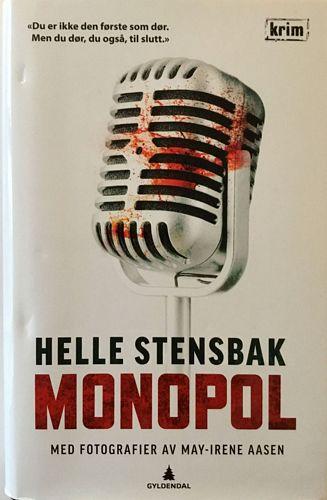 Monopol. Med fotografier av May-Irene Aasen