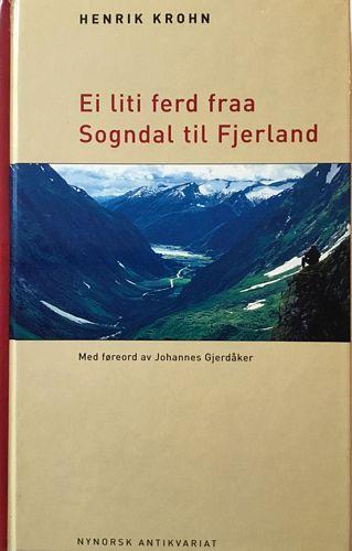 Ei liti ferd fraa Sogndal til Fjerland. Med føreord av Johannes Gjerdåker. 3. utg