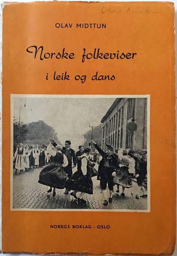 Norske folkeviser i leik og dans. Fjerde auka utg