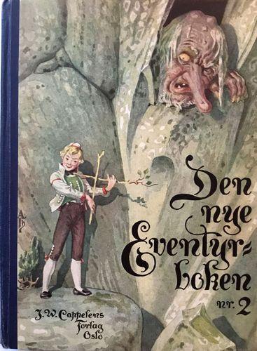 Den nye Eventyrboken. Med bidrag av norske forfattere. 2. Ill. av Arnold Thornam
