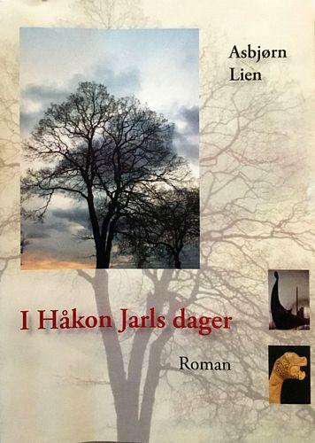 I Håkon Jarls dager. Roman