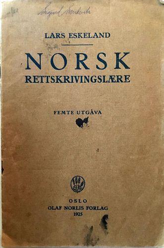 Norsk Rettskrivingslære. Femte utg