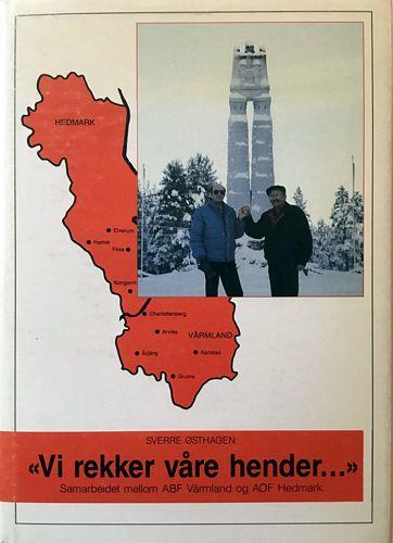 """""""Vi rekker våre hender…"""" Samarbeidet mellom ABF i Värmland og AOF i Hedmark"""