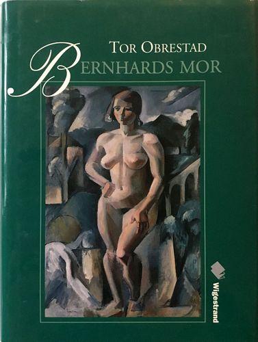 Bernhards mor. En drøm