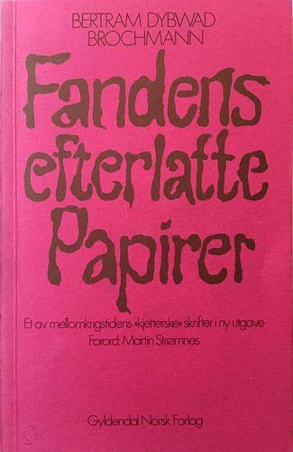 Fandens efterlatte papirer. Forord av Martin Strømnes
