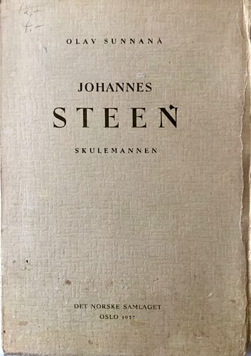 Olav Sunnanå: Johannes Steen. Skulemannen