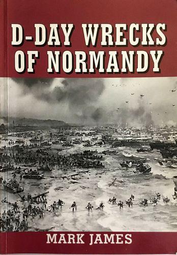 D-Day Wrecks of Normandy