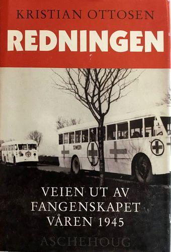 Redningen. Veien ut av fangenskapet våren 1945