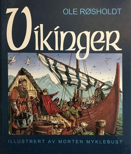Vikinger.                        Illustrert av Morten Myklebust