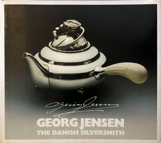 Georg Jensen. The Danish Silversmith