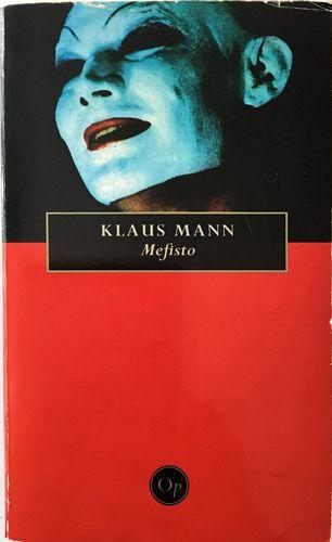 Mefisto. Roman om en karriere. Med etterord av Odd Eidem. Oversatt fra tysk av Ådne Goplen