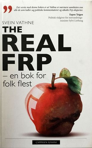 The Real FrP. En bok for folk flest