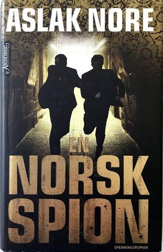 En norsk spion. Spenningsroman. 2. opplag