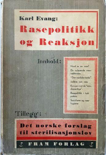 Socialistiske lægers forenings småskrifter nr. 2. Rasepolitikk og Reaksjon. Tillegg: Det norske forslag til sterilisasjonslov