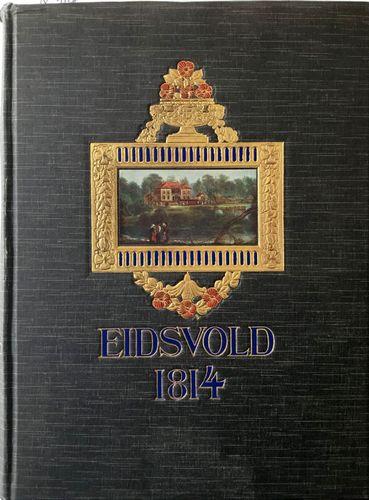 Eidsvold 1814. Med bidrag av…
