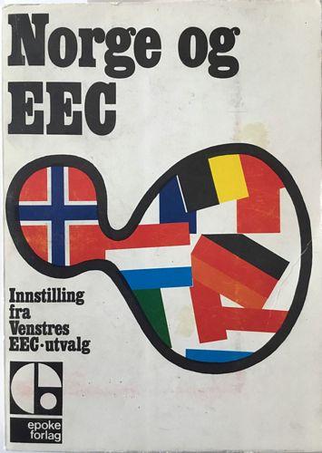 Norge og EEC. Innstilling fra Venstres EEC-utvalg