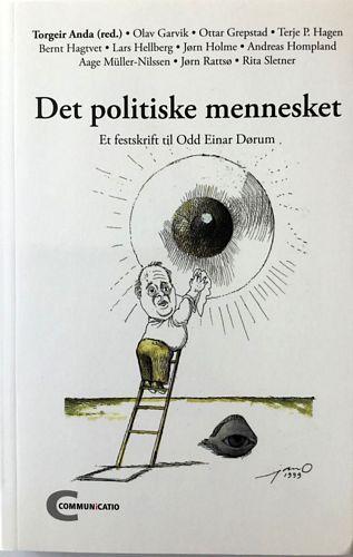 Det politiske mennesket. Et festskrift til Odd Einar Dørum