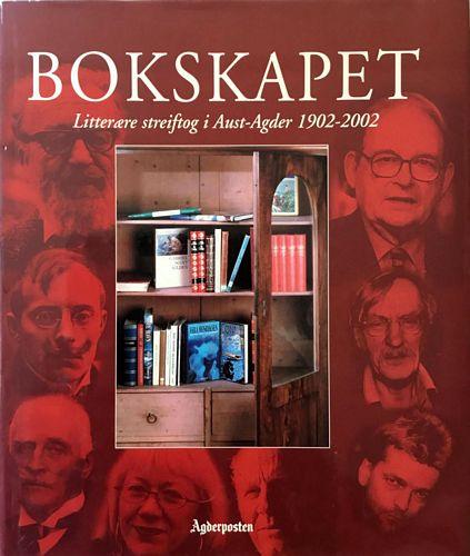 Bokskapet. Litterære streiftog i Aust-Agder 1902 - 2002
