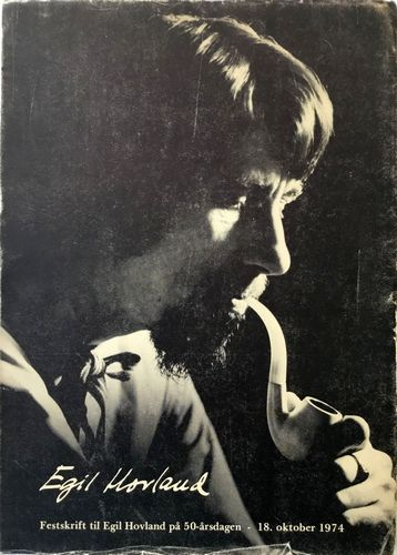 Festskrift til Egil Hovland på 50-årsdagen - 18. oktober 1974