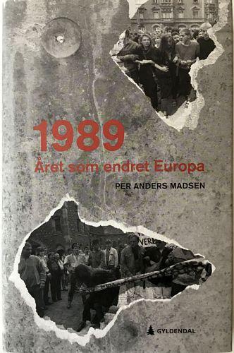 1989. Året som endret Europa