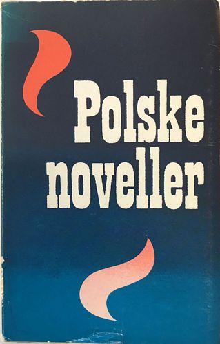 Polske noveller. Utvalgt og oversatt av Ole Michael Selberg