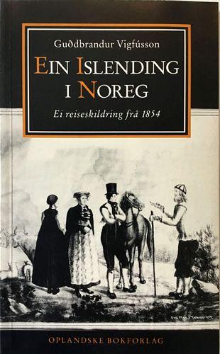 Ein islending i Noreg. Ei reiseskildring frå 1854