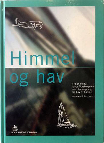 Himmel og hav. Fra en seiltur langs Norskekysten med tankesprang fra hav til himmel