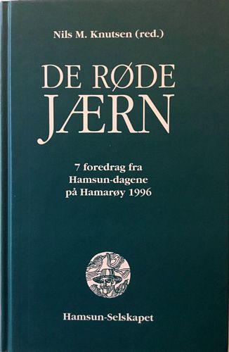 De røde jærn. 7 foredrag fra Hamsundagene på Hamarøy 1996