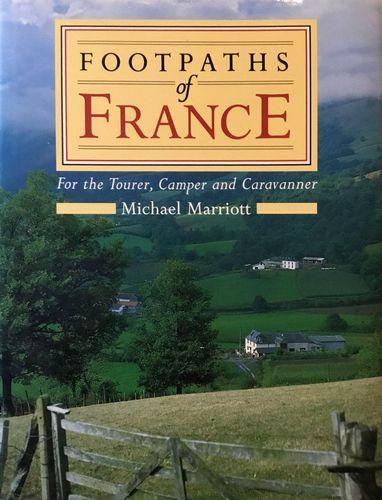 Footpaths of France. For the Tourer, Camper and Caravanner