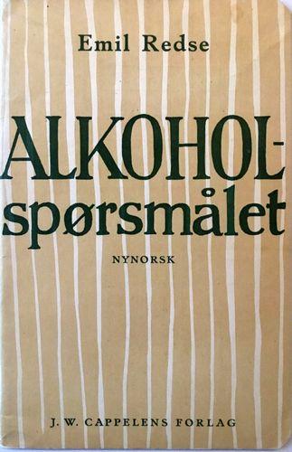 Alkoholspørsmålet. Med illustrasjonar og arbeidsoppgåver. 3. opplaget