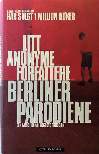 Berlinerparodiene. Den fjerde boka i Neshovd-trilogien