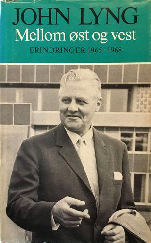 Mellom øst og vest. Erindringer 1965 - 1968
