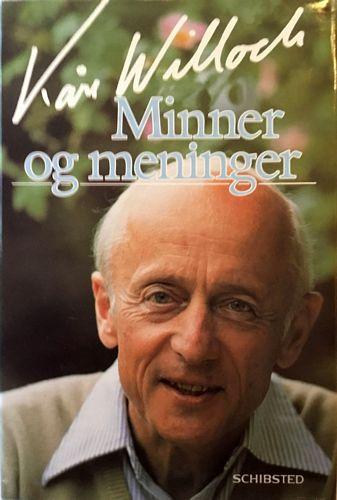 Kåre Willoch: Minner og meninger. I. Til slutten av sosialdemokratiets storhetstid - i 1995