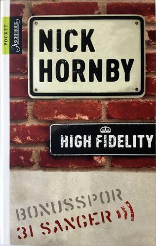 High fidelity. Oversatt av Knut Ofstad. 31 Sanger. Oversatt av Morten Ståle Nilsen