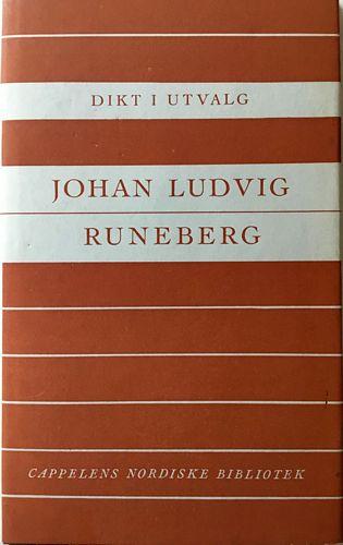 Dikt i utvalg. Johan Ludvig Runeberg