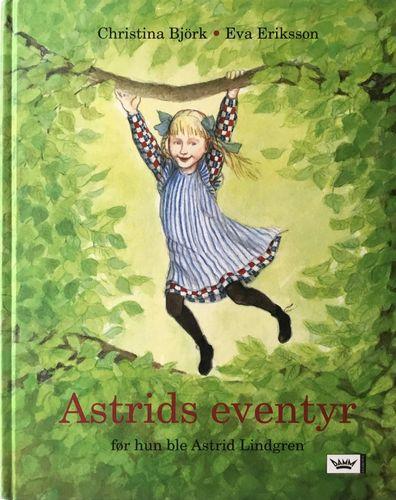 Astrids eventyr før hun ble Astrid Lindgren. Oversatt av Agnes-Margrethe Bjorvand